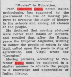 """ROMA ARCHEOLOGIA e RESTAURO ARCHITETTURA: Prof. Giacomo Boni, """"Movies in Education,"""" noted archeologist suggest using moving pictures to promote the study of history in the [Italian] schools, THE HAYS FREE PRESS, HAYS, KANSAS; USA (18 MARCH 1920), p. (?)."""