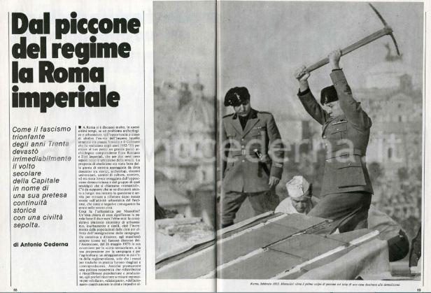 ROMA ARCHEOLOGICA & RESTAURO ARCHITETTURA: Prof. Arch. Spiro Kostof,The Third Rome: 1870-1950 - an Exhibition, University Art Museum, (Berkeley, Calif.) (March 28 - May 13, 1973), [PDF], pp. 1-88 & Antonio Cederna, Dal piccone del regime la Roma imperiale, in «Storia illustrata n. 287», Milano, ottobre (1981) [PDF] pp. 68-82.